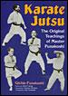 Karate Jutsu The Original Teachings of Master Funakoshi